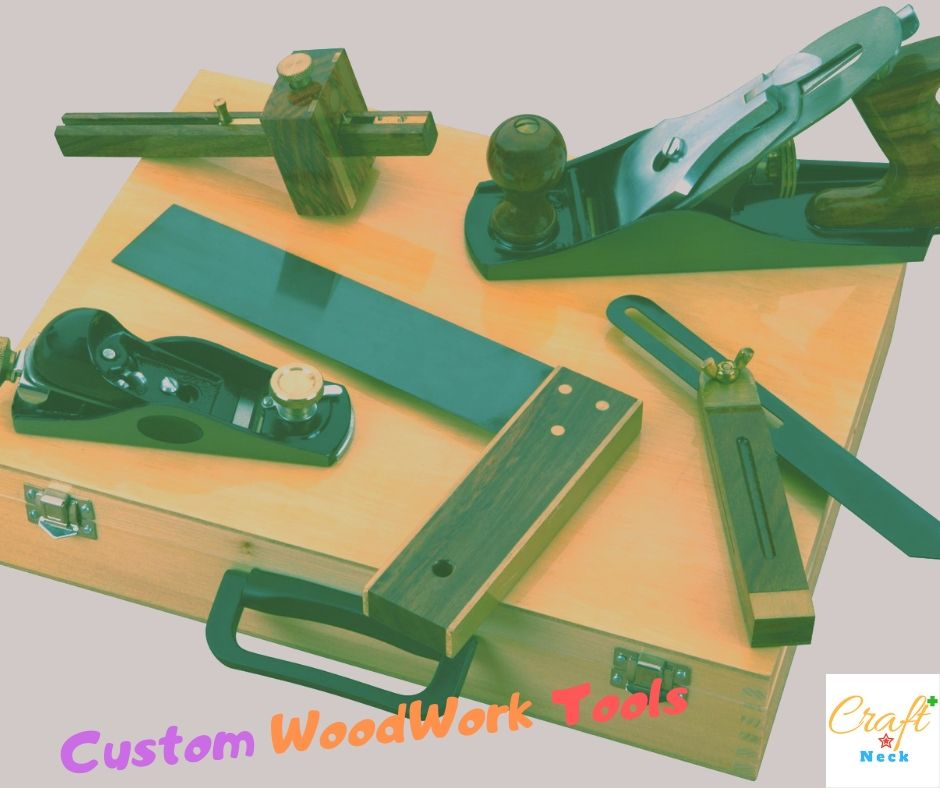 custom woodwork tools